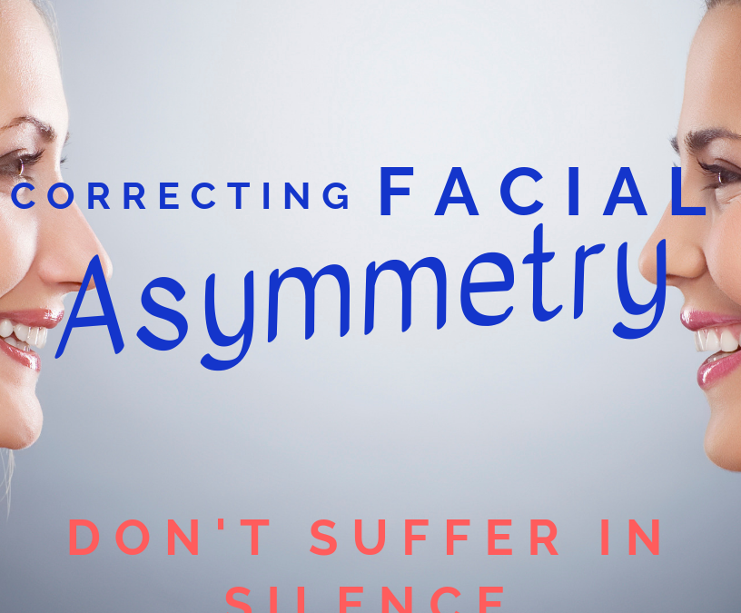 Corrective Facial Asymmetry and Aesthetics